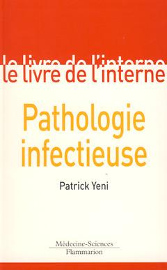 Couverture de l'ouvrage Pathologie infectieuse