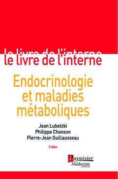 Couverture de l'ouvrage Endocrinologie et maladies métaboliques