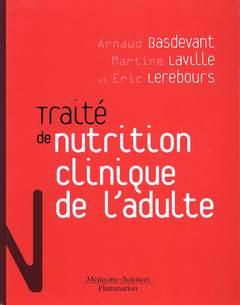 Couverture de l'ouvrage Traité de nutrition clinique de l'adulte (Coll. Traités)