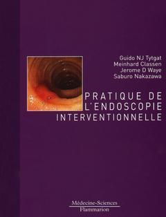 Couverture de l'ouvrage Pratique de l'endoscopie interventionnelle