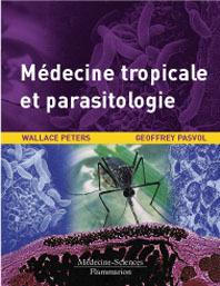 Couverture de l'ouvrage Médecine tropicale et parasitologie