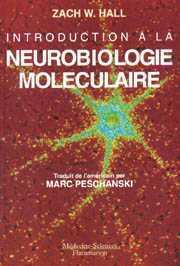 Couverture de l'ouvrage Introduction à la neurobiologie moléculaire