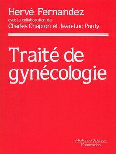 Couverture de l'ouvrage Traité de gynécologie (Coll. Traités)