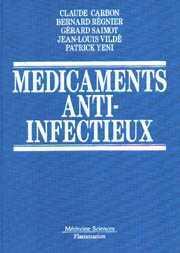 Couverture de l'ouvrage Médicaments anti-infectieux