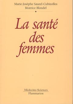 Couverture de l'ouvrage La santé des femmes