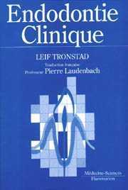 Couverture de l'ouvrage Endodontie clinique