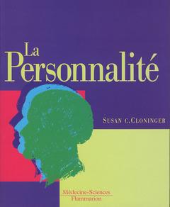 Couverture de l'ouvrage La personnalité, description, dynamique, et développement