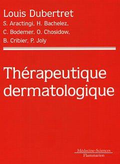 Couverture de l'ouvrage Thérapeutique dermatologique