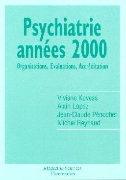 Couverture de l'ouvrage Psychiatrie années 2000 : Organisations, evaluations, accréditation