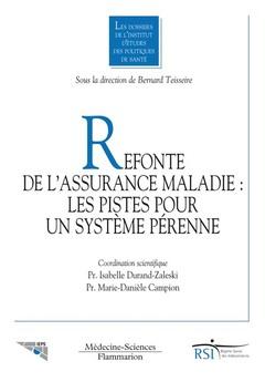 Couverture de l'ouvrage Refonte de l'assurance maladie