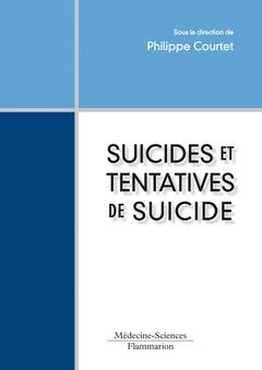 Couverture de l'ouvrage Suicides et tentatives de suicide
