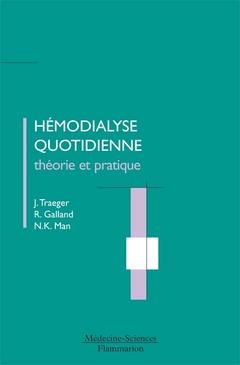 Couverture de l'ouvrage Hémodialyse quotidienne : théorie et pratique (avec CD-ROM)