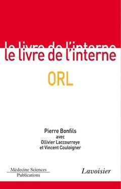 Couverture de l'ouvrage ORL (Le livre de l'interne)