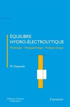 Couverture de l'ouvrage Équilibre hydro-électrolytique : Physiologie / Physiopathologie / Pratique clinique