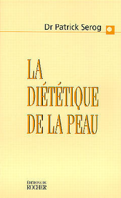 Couverture de l'ouvrage La diététique de la peau
