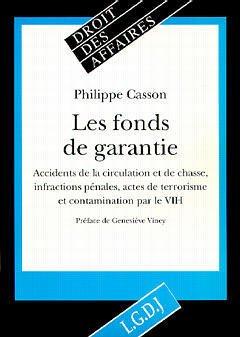 Couverture de l'ouvrage Les fonds de garantie