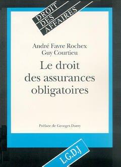 Couverture de l'ouvrage Le droit des assurances obligatoires (Droit des affaires)