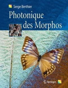 Couverture de l'ouvrage Photonique des Morphos