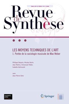 Couverture de l'ouvrage Les moyens techniques de l'art - 1 Portée de la sociologie musicale de Max Weber