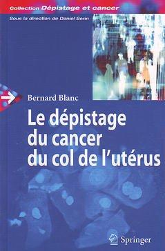 Couverture de l'ouvrage Dépistage du cancer du col de l'utérus