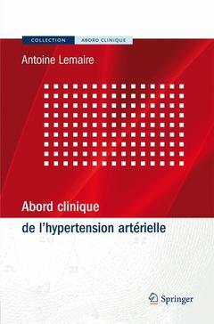 Couverture de l'ouvrage Abord clinique de l'hypertension artérielle