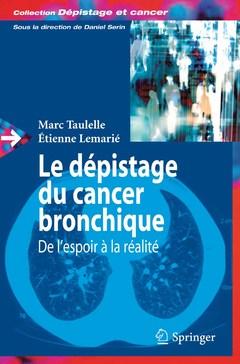 Couverture de l'ouvrage Le dépistage du cancer bronchique