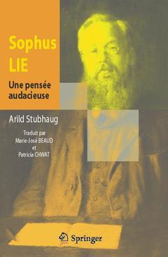 Couverture de l'ouvrage Sophus Lie. Une pensée audacieuse