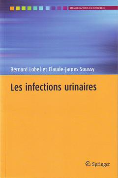 Couverture de l'ouvrage Les infections urinaires