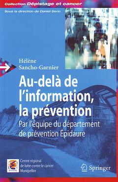 Couverture de l'ouvrage Au-delà de l'information, la prévention