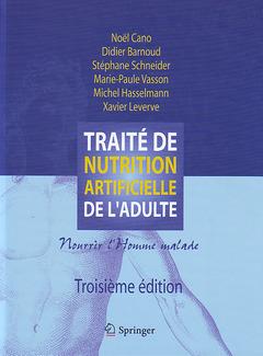 Couverture de l'ouvrage Traité de nutrition artificielle de l'adulte