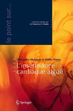 Couverture de l'ouvrage Insuffisance cardiaque aiguë