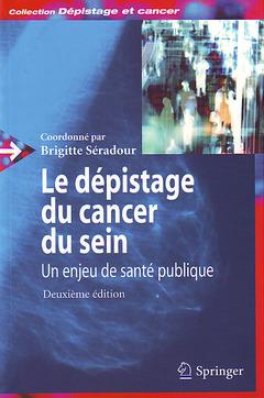 Couverture de l'ouvrage Le dépistage du cancer du sein