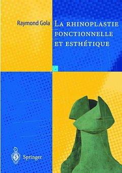 Couverture de l'ouvrage La rhinoplastie fonctionnelle et esthétique
