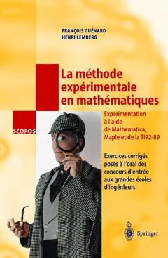 Couverture de l'ouvrage La méthode expérimentale en mathématiques