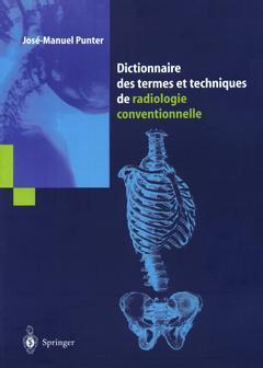 Couverture de l'ouvrage Dictionnaire des termes et techniques de radiologie conventionnelle