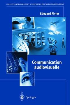 Couverture de l'ouvrage Communication audiovisuelle