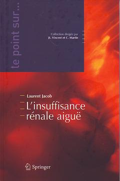 Couverture de l'ouvrage L'insuffisance rénale aiguë