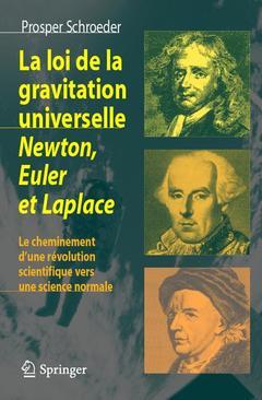 Couverture de l'ouvrage La loi de gravitation universelle. Newton, Euler et Laplace