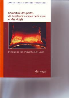 Couverture de l'ouvrage Couverture des pertes de substances cutanées de la main et des doigts