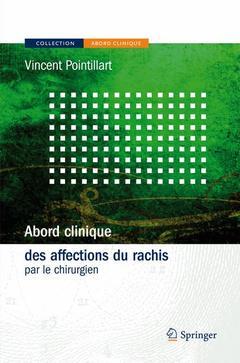 Couverture de l'ouvrage Abord clinique des affections du rachis par le chirurgien