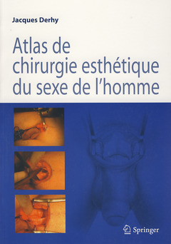 Couverture de l'ouvrage Atlas de chirurgie esthétique du sexe de l'homme