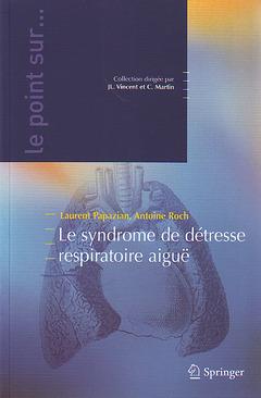 Couverture de l'ouvrage Le syndrome de détresse respiratoire aiguë