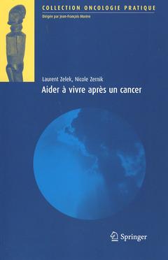 Couverture de l'ouvrage Aider à vivre après un cancer