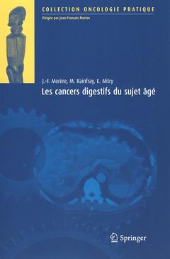 Couverture de l'ouvrage Les cancers digestifs du sujet âgé