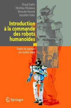 Couverture de l'ouvrage Introduction à la commande des robots humanoïdes