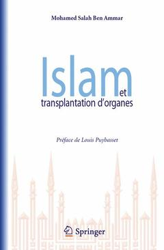 Couverture de l'ouvrage Islam et transplantation d'organes
