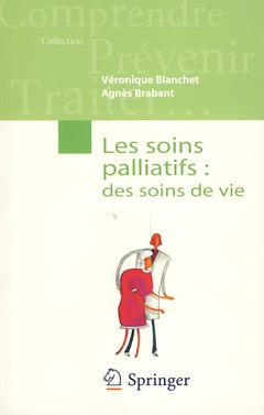 Couverture de l'ouvrage Les soins palliatifs