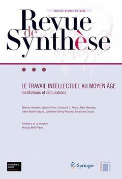 Couverture de l'ouvrage Le travail intellectuel au moyen Âge. Institutions et circulation