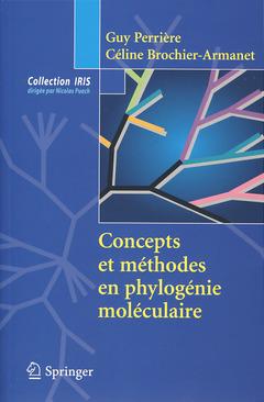 Couverture de l'ouvrage Concepts et méthodes en phylogénie moléculaire