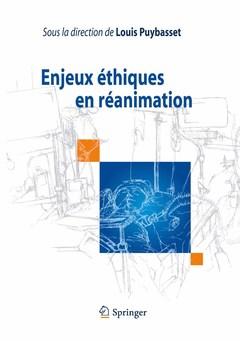 Couverture de l'ouvrage Enjeux éthiques en réanimation